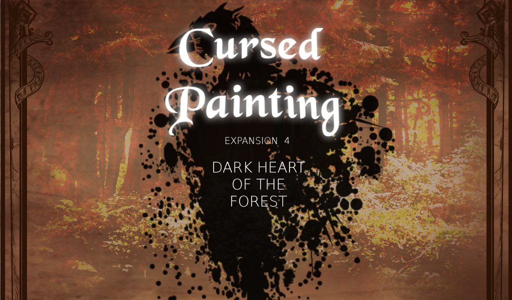 Expansion 4 – Dark Heart of the Forest