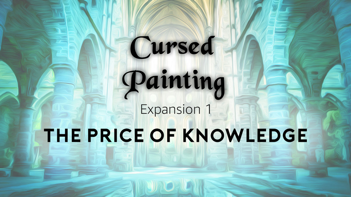 The Cursed Painting – Expansion 1